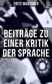 Beiträge zu einer Kritik der Sprache (eBook, ePUB)