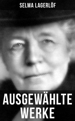 Ausgewählte Werke von Selma Lagerlöf (eBook, ePUB) - Lagerlöf, Selma