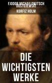 Die wichtigsten Werke von Fjodor Michailowitsch Dostojewski (eBook, ePUB)