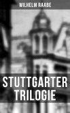 Stuttgarter Trilogie (eBook, ePUB)