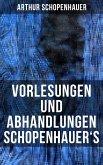 Vorlesungen und Abhandlungen Schopenhauer's (eBook, ePUB)