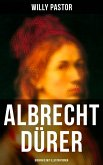 Albrecht Dürer - Biografie mit Illustrationen (eBook, ePUB)