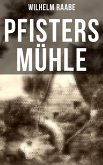 Pfisters Mühle (eBook, ePUB)