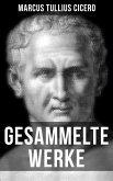Gesammelte Werke von Cicero (eBook, ePUB)