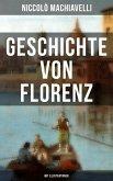 Geschichte von Florenz (Mit Illustrationen) (eBook, ePUB)
