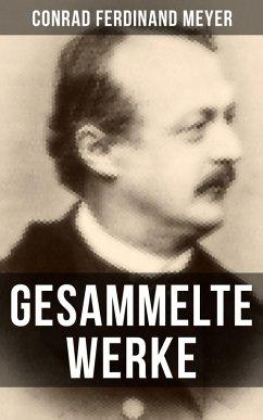 Gesammelte Werke von Conrad Ferdinand Meyer (eB...