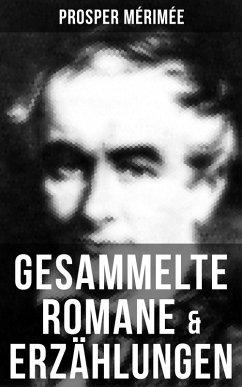 Gesammelte Romane & Erzählungen von Prosper Mér...