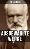 Ausgewählte Werke von Victor Hugo (eBook, ePUB)