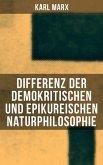 Differenz der demokritischen und epikureischen Naturphilosophie (eBook, ePUB)