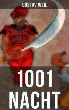 1001 Nacht (eBook, ePUB) - Weil, Gustav