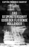 Das Gespensterschiff oder der Fliegende Holländer (eBook, ePUB)