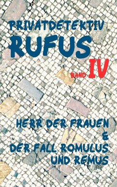 Privatdetektiv Rufus IV (eBook, ePUB)