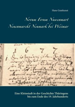 Novum Forum Nuwenmart Neuenmarckt Neumark bei Weimar (eBook, ePUB)