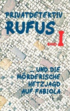 Privatdetektiv Rufus I (eBook, ePUB)