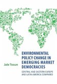 Environmental Policy Change in Emerging Market Democracies (eBook, PDF)