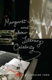 Margaret Atwood and the Labour of Literary Celebrity (eBook, PDF)