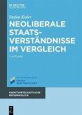 Neoliberale Staatsverständnisse im Vergleich (eBook, PDF)