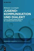 Jugendkommunikation und Dialekt (eBook, PDF)