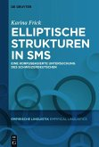 Elliptische Strukturen in SMS (eBook, PDF)