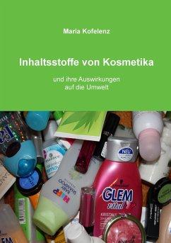 Inhaltsstoffe von Kosmetika