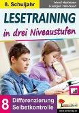 Lesetraining in drei Niveaustufen / Klasse 8 (eBook, PDF)