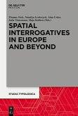 Spatial Interrogatives in Europe and Beyond (eBook, PDF)