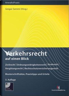 Verkehrsrecht auf einen Blick (mit Musterdownload) - Samimi, Gregor; Melzig, Mathias; Scheiding, Nicole