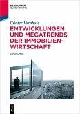 Entwicklungen und Megatrends der Immobilienwirtschaft (eBook, PDF)