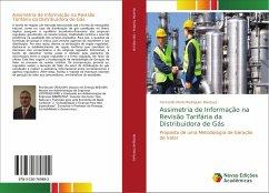 Assimetria de Informação na Revisão Tarifária da Distribuidora de Gás
