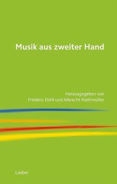 Musik aus zweiter Hand