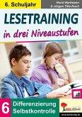Lesetraining in drei Niveaustufen / Klasse 6 (eBook, PDF)