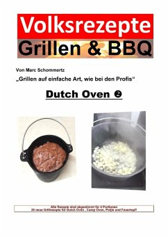 Volksrezepte Grillen & BBQ - Dutch Oven 2 (eBook, ePUB) - Schommertz, Marc