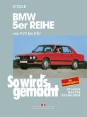 BMW 5er Reihe 09/72 bis 08/87 (eBook, PDF)