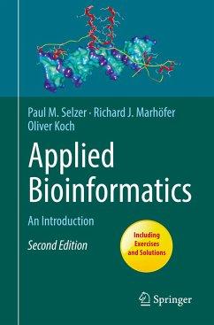 Applied Bioinformatics - Selzer, Paul M.; Marhöfer, Richard J.; Koch, Oliver