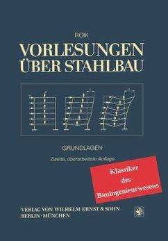 Vorlesungen über Stahlbau - Roik, Karlheinz