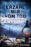 Erzähl mir vom Tod / Kommissarin Anne Kirsch Bd.3 (eBook, ePUB)