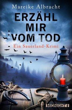Erzähl mir vom Tod / Kommissarin Anne Kirsch Bd.3 (eBook, ePUB) - Albracht, Mareike