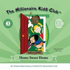 The Millionaire Kids Club - Khalfani-Cox, Lynnette; Beacham, Susan