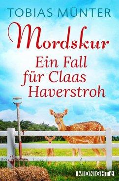 Mordskur / Claas Haverstroh Bd.1 (eBook, ePUB) - Münter, Tobias