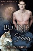Bound by the Fang (Black River Pack, #1) (eBook, ePUB)