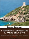Il segreto dell'uomo solitario - Il paese del vento (eBook, ePUB)
