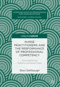 Nurse Practitioners and the Performance of Professional Competency - Defibaugh, Staci