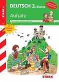 Training Grundschule - Deutsch Aufsatz 3. Klasse