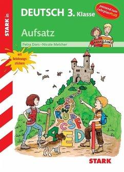 Training Grundschule - Deutsch Aufsatz 3. Klasse - Dors, Petra; Melcher, Nicole