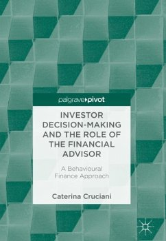 Investor Decision-Making and the Role of the Fi...