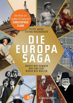 Die Europasaga (eBook, ePUB) - Arens, Peter; Brauburger, Stefan
