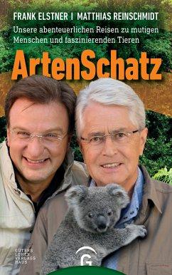 ArtenSchatz (eBook, ePUB) - Elstner, Frank; Reinschmidt, Matthias