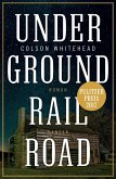 Underground Railroad (eBook, ePUB)