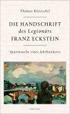 Die Handschrift des Legionärs Franz Eckstein (eBook, ePUB)
