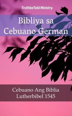 9788233907907 - Truthbetold Ministry: Bibliya sa Cebuano German (eBook, ePUB) - Bok